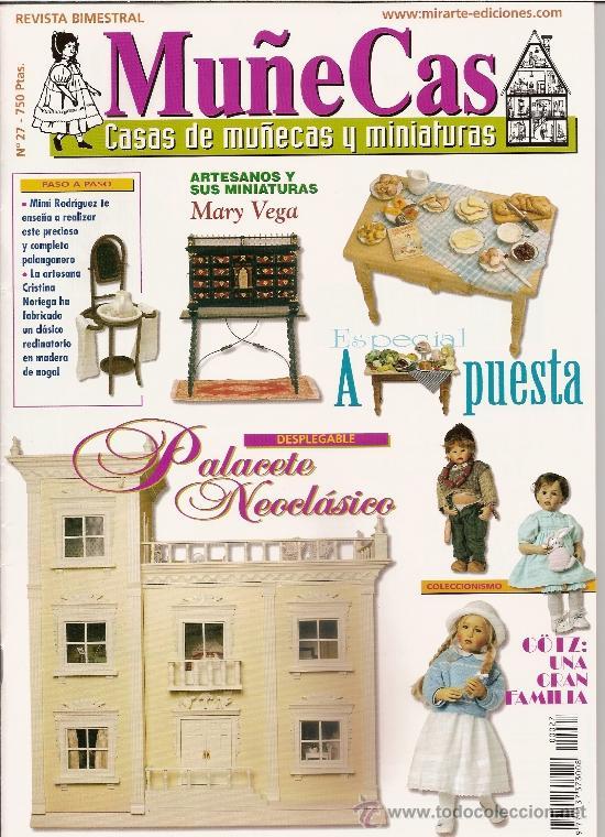 REVISTA MUÑECAS Nº 27. MUÑECAS, CASAS DE MUÑECAS Y MINIATURAS (Coleccionismo - Revistas y Periódicos Modernos (a partir de 1.940) - Otros)