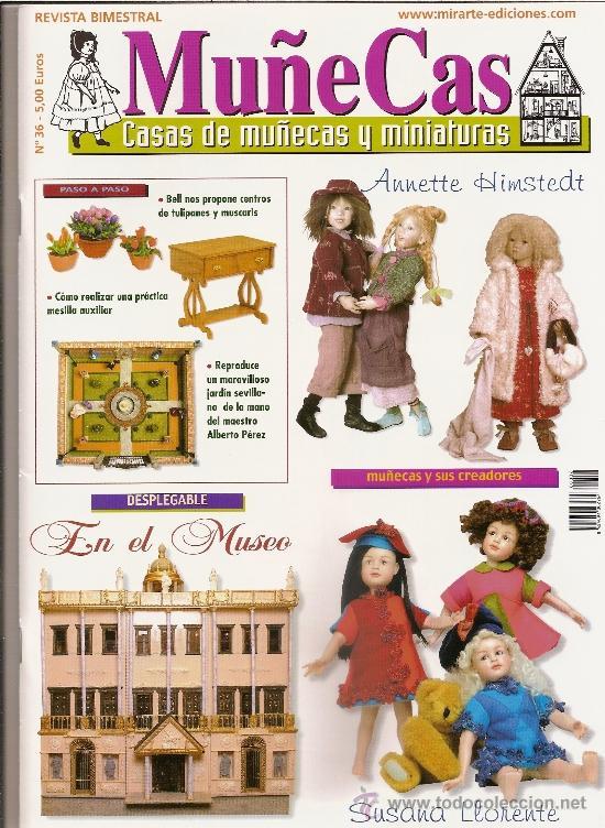 REVISTA MUÑECAS Nº 36. MUÑECAS, CASAS DE MUÑECAS Y MINIATURAS (Coleccionismo - Revistas y Periódicos Modernos (a partir de 1.940) - Otros)