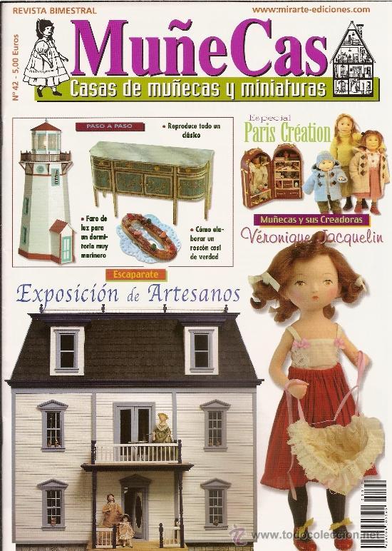 REVISTA MUÑECAS Nº 42. MUÑECAS, CASAS DE MUÑECAS Y MINIATURAS (Coleccionismo - Revistas y Periódicos Modernos (a partir de 1.940) - Otros)