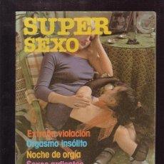 Coleccionismo de Revistas y Periódicos - SUPER SEXO , REVISTA EROTICA DE LOS AÑOS 70 - 38871448