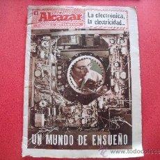Coleccionismo de Revistas y Periódicos: EL ALCAZAR.-SUPLEMENTO EXTRAORDINARIO.-LA ELECTRONICA.-LA ELECTRICIDAD.-UN MUNDO DE ENSUEÑO.-AÑOS 60. Lote 39160846