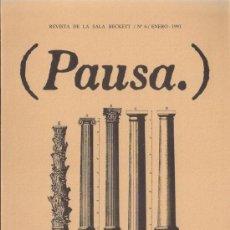 Coleccionismo de Revistas y Periódicos: PAUSA. REVISTA DE LA SALA BECKETT Nº 6 ENERO 1991. Lote 39288124