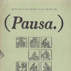 Coleccionismo de Revistas y Periódicos: PAUSA. REVISTA DE LA SALA BECKETT Nº 9-10 SEPTIEMBRE-DICIEMBRE 1991. Lote 39288142
