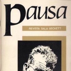 Coleccionismo de Revistas y Periódicos: PAUSA. REVISTA DE LA SALA BECKETT Nº 1 SEPTIEMBRE 1990. Lote 39303352