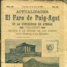 Coleccionismo de Revistas y Periódicos: ACTUALIDADES : EL FARO DE PUIG AGUT, 25 JULIO 1903 - 100 PÁGINAS MUY ILUSTRADAS. Lote 39330639