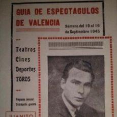 Coleccionismo de Revistas y Periódicos: GUÍA DE ESPECTÁCULOS DE VALENCIA. FOTOGRAFIA DE LOS TOREROS MANOLETE Y ARRUZA. SEPTIEMBRE DE 1945. Lote 39423624