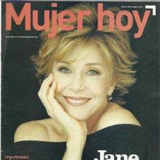 Coleccionismo de Revistas y Periódicos: REVISTA MUJER HOY-JANE FONDA. Lote 39469560