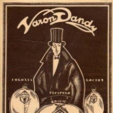 Coleccionismo de Revistas y Periódicos: VARON DANDY 1924- 1960 PERFUMERIA PARERA BADALONA LOTE 225 HOJAS PUBLICIDAD HOJAS REVISTA. Lote 39583874