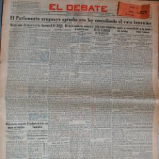 Coleccionismo de Revistas y Periódicos: EL DEBATE, PERIODICO DE 16 DE DICIEMBRE DE 1932. TITULAR, VOTO FEMENINO EN URUGUAY. 10 PAGINAS . Lote 39613165