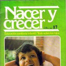 Coleccionismo de Revistas y Periódicos: 10 FASCICULOS NACER Y CRECER Nº 17,18,19,20,23,25,26,28,29,30 EDICIONES 0RGAZ 1980. Lote 39864612