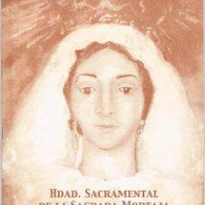 Coleccionismo de Revistas y Periódicos: BOLETÍN INFORMATIVO HERMANDAD SAGRADA MORTAJA ÉCIJA 2003. Lote 39922201
