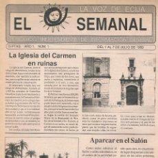 Coleccionismo de Revistas y Periódicos: NUMÉRO 1 PERIÓDICO EL SEMANAL. LA VOZ DE ÉCIJA. 1 A 7 DE JULIO DE 1989.. Lote 39923595