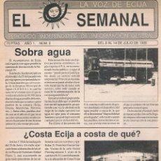 Coleccionismo de Revistas y Periódicos: NUMÉRO 2 PERIÓDICO EL SEMANAL. LA VOZ DE ÉCIJA. 8 A 14 DE JULIO DE 1989.. Lote 39923629