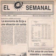 Coleccionismo de Revistas y Periódicos: NÚMERO 0 PERIÓDICO EL SEMANAL. LA VOZ DE ÉCIJA. 24 AL 30 DE JUNIO DE 1989.. Lote 39923715
