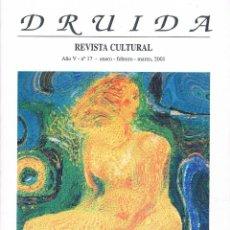 Coleccionismo de Revistas y Periódicos: REVISTA DRUIDA. AÑO V - Nº 17. REVISTA CULTURAL. ENERO - FEBRERO - MARZO DE 2001. Lote 39958045