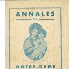 Coleccionismo de Revistas y Periódicos: ANTIGUA REVISTA ANNALES DE NOTRE DAME DU SACRÉ COEUR. AÑO 1941. Lote 40131634