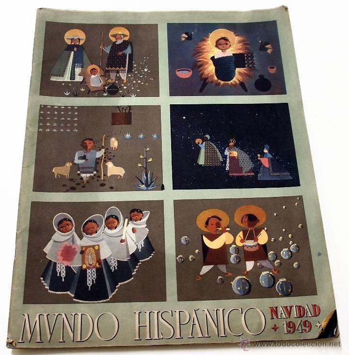 REVISTA MUNDO HISPANICO NAVIDAD DICIEMBRE 1949 (Coleccionismo - Revistas y Periódicos Modernos (a partir de 1.940) - Otros)