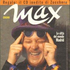 Coleccionismo de Revistas y Periódicos: REVISTA ITALIANA MAX 1993 - ZUCCHERO LIVE. Lote 40261141
