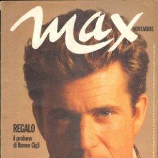 Coleccionismo de Revistas y Periódicos: REVISTA ITALIANA MAX 1992 - MEL GIBSON. Lote 40263659