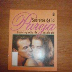 Coleccionismo de Revistas y Periódicos: FACICULOS SUELTOS DE SECRETOS DE LA PAREJA -- CONSULTA TUS FALTAS . Lote 40266657
