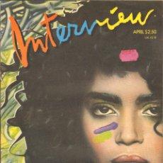 Coleccionismo de Revistas y Periódicos: REVISTA INTERVIEW - ABRIL 1987. USA / LISA BONET. Lote 40269745
