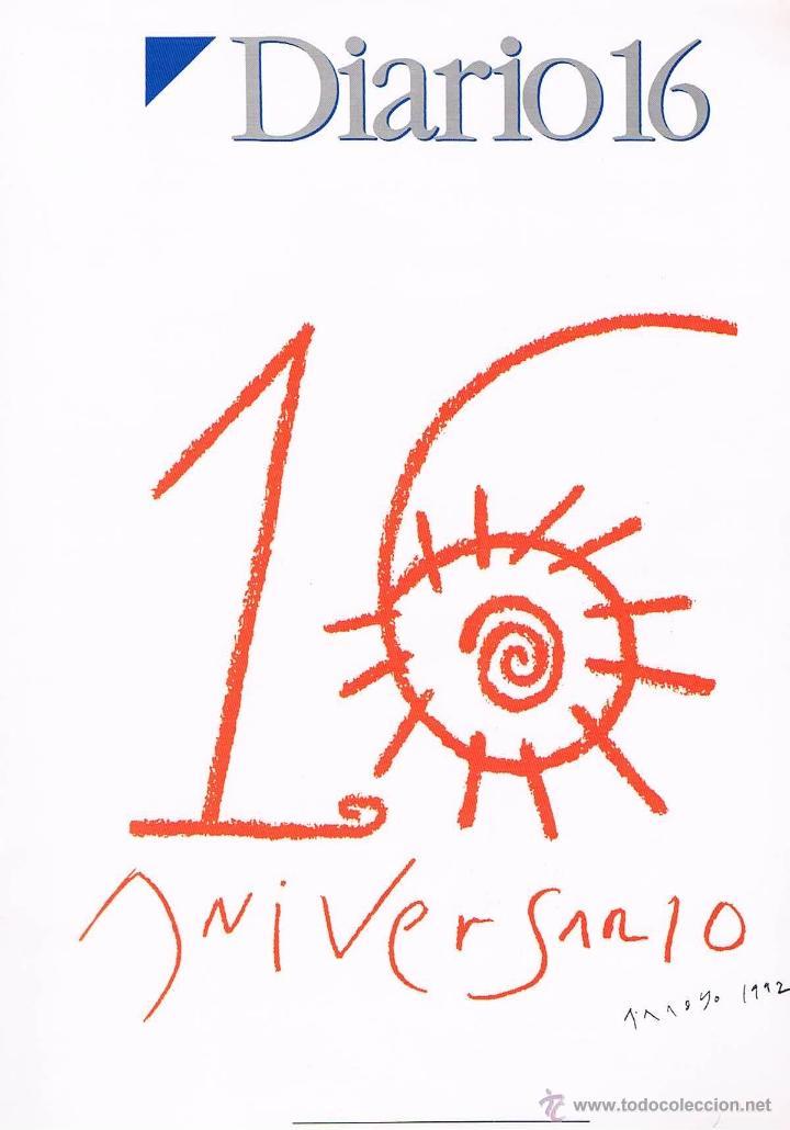 REVISTA ESPECIAL DIARIO 16 ANIVERSARIO 1976/1992 (226 PÁGINAS) (Coleccionismo - Revistas y Periódicos Modernos (a partir de 1.940) - Otros)