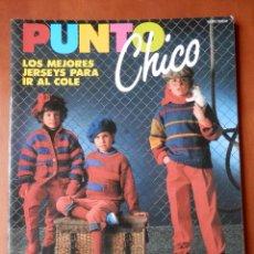 Coleccionismo de Revistas y Periódicos: PUNTO CHICO. GRECA EXTRA. LOS MEJORES JERSEYS PARA IR AL COLE. NÚM 4 - DIVERSOS AUTORES. Lote 35865189