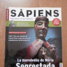 Coleccionismo de Revistas y Periódicos: SÀPIENS. DESCOBREIX LA TEVA HISTÒRIA. NÚM. 31 (LA MAREDEDÉU DE NÚRIA SEGRESTADA) - DIVERSOS AUTORS. Lote 37105799