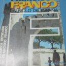 Coleccionismo de Revistas y Periódicos: FRANCISCO FRANCO UN SIGLO DE ESPAÑA. Lote 40675984