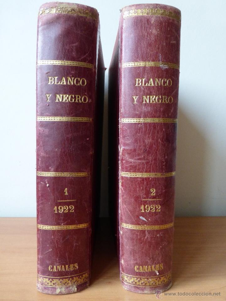 REVISTA BLANCO Y NEGRO 1922 (Coleccionismo - Revistas y Periódicos Antiguos (hasta 1.939))