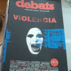 Coleccionismo de Revistas y Periódicos: REVISTA DEBATS. EDICIONS ALFONS EL MAGNÀNIM.. Lote 40805998