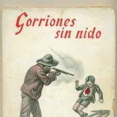 Coleccionismo de Revistas y Periódicos: GORRIONES SIN NIDO Nº 20 - MARIO D'ANCONA - ED. GUERRI. Lote 41110474