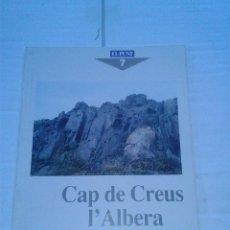 Coleccionismo de Revistas y Periódicos: LES GUIES DEL PUNT CAP DE CREUS L'ALBERA ANY 1990 . Lote 41173884