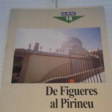 Coleccionismo de Revistas y Periódicos: LES GUIES DEL PUNT DE FIGUERES AL PIRINEU ANY 1990 . Lote 41174024