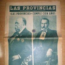 Coleccionismo de Revistas y Periódicos: VENDO PERIÓDICO HISTÓRICO. ESPECIAL LAS PROVINCIAS CUMPLE 100 AÑOS. . Lote 41193234