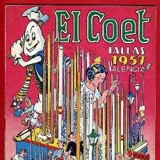 Collezionismo di Riviste e Giornali: REVISTA FALLERA, EL COET , 1957 ,FALLAS VALENCIA , ORIGINAL ,F1297. Lote 41213431