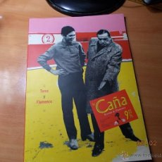 Coleccionismo de Revistas y Periódicos: LA CAÑA. REVISTA DE FLAMENCO. TOROS Y FLAMENCO.. Lote 41365926