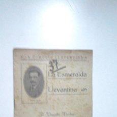 Coleccionismo de Revistas y Periódicos: TEATRO, LA COMEDIA LLEVANTINA, LA ESMERALDA LLEVANTINA, PAQUITA VERDEJO, Nº 16, 1919. Lote 41392672
