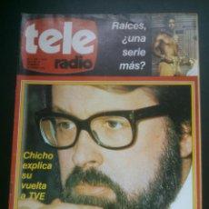 Coleccionismo de Revistas y Periódicos: REVISTA TELERADIO.CHICHO IBANEZ RAICES. SEMANAL DE TVE - RNE. Nº1106..AÑO;1978.. Lote 41432756