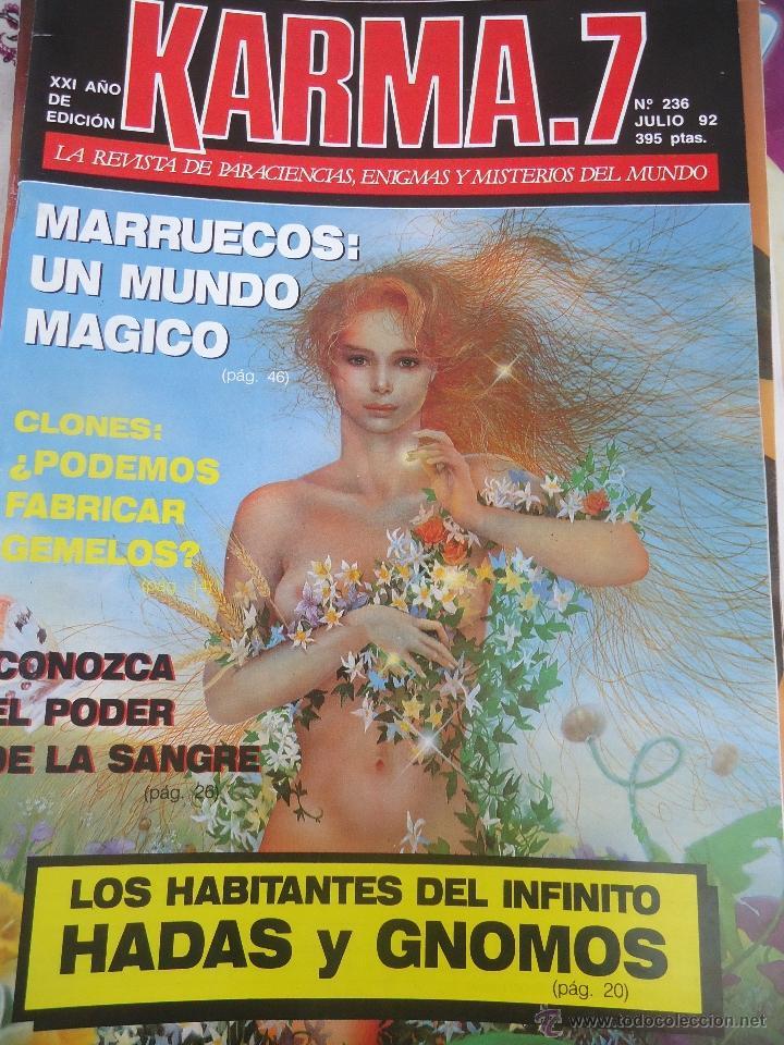 REVISTA KARMA 7. Nº 236. LA REVISTA DE PARACIENCIAS, ENIGMAS Y MISTERIOS DEL MUNDO (Coleccionismo - Revistas y Periódicos Modernos (a partir de 1.940) - Otros)