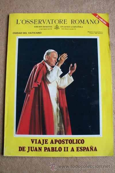 L'OSSERVATORE ROMANO.EDICIÓN SEMANAL EN LENGUA ESPAÑOLA. VIAJE APOSTÓLICO DE JUAN PABLO II A ESPAÑA. (Coleccionismo - Revistas y Periódicos Modernos (a partir de 1.940) - Otros)