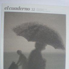 Coleccionismo de Revistas y Periódicos: EL CUADEDRNO - REVISTA CULTURAL - Nº 32 -27/05/2012. Lote 41519293