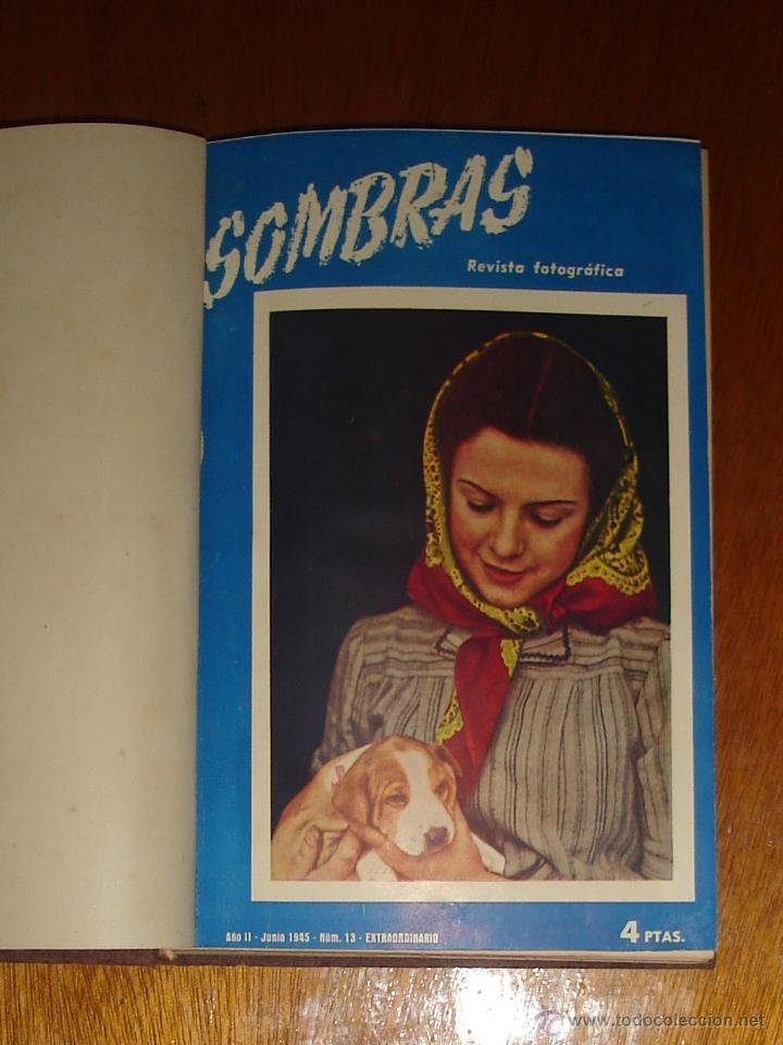 SOMBRAS. REVISTA FOTOGRÁFICA. AÑO II (1945). NÚMEROS 13 AL 19 (Coleccionismo - Revistas y Periódicos Modernos (a partir de 1.940) - Otros)