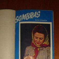 Coleccionismo de Revistas y Periódicos: SOMBRAS. REVISTA FOTOGRÁFICA. AÑO II (1945). NÚMEROS 13 AL 19. Lote 91012087