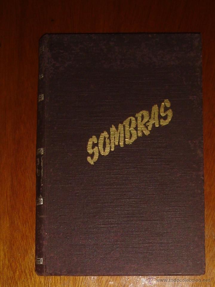 Coleccionismo de Revistas y Periódicos: Sombras. Revista Fotográfica. Año II (1945). Números 13 al 19 - Foto 2 - 91012087