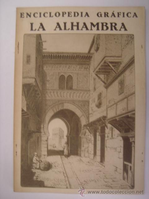 ENCICLOPEDIA GRAFICA LA ALHAMBRA. EDITORIAL CERVANTES. 1930. MIDE: 24,1 X 16,8 CMS. (Coleccionismo - Revistas y Periódicos Antiguos (hasta 1.939))