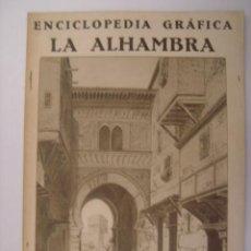 Coleccionismo de Revistas y Periódicos: ENCICLOPEDIA GRAFICA LA ALHAMBRA. EDITORIAL CERVANTES. 1930. MIDE: 24,1 X 16,8 CMS.. Lote 41530220