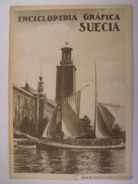 ENCICLOPEDIA GRAFICA SUECIA. EDITORIAL CERVANTES. 1930. MIDE: 24,1 X 16,8 CMS. (Coleccionismo - Revistas y Periódicos Antiguos (hasta 1.939))