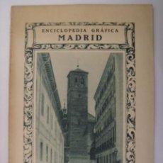 Coleccionismo de Revistas y Periódicos: ENCICLOPEDIA GRAFICA MADRID. EDITORIAL CERVANTES. 1929. MIDE: 24,1 X 16,8 CMS.. Lote 41530351