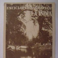 Coleccionismo de Revistas y Periódicos: ENCICLOPEDIA GRAFICA LA INDIA. EDITORIAL CERVANTES. 1930. MIDE: 24,1 X 16,8 CMS.. Lote 41530652